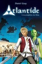 Atlantide - Tome 1 - La prophétie du fléau