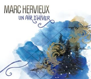 Marc Hervieux - Un air d'hiver
