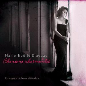 Marie-Noelle Claveau - Chansons charmantes