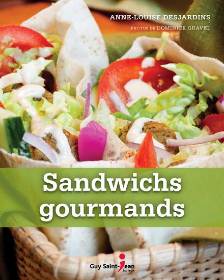 Anne-Louise Desjardins Sandwichs gourmands © photo: courtoisie