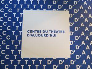 C,T,D' et A_Le Centre du Théâtre d'Aujourd'hui2015