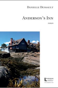 Danielle Dussault Anderson's Inn © photo: courtoisie