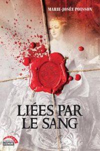 Liées par le sang, roman de Marie-Josée Poisson