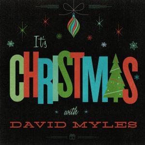 It's Christmas with David Myles