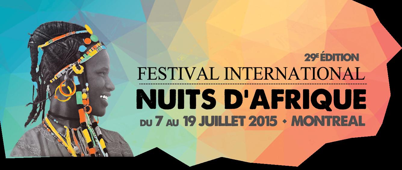 Le 29e Festival International Nuits d'Afrique