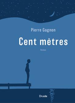 Pierre Gagnon Cent mètres © photo: courtoisie