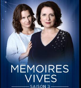 MÉMOIRES VIVES saison 3
