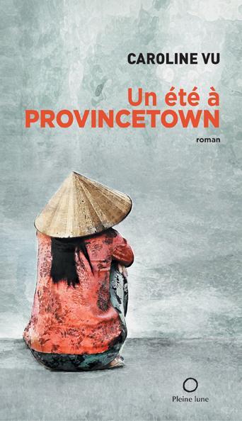 Un été à Provincetown ©  courtoisie