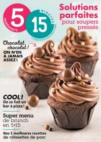 5 ingrédients 15 minutes Solutions parfaites pour soupers pressés