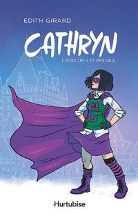 Cathryn (Tome 1) - Avec un Y et pas de E