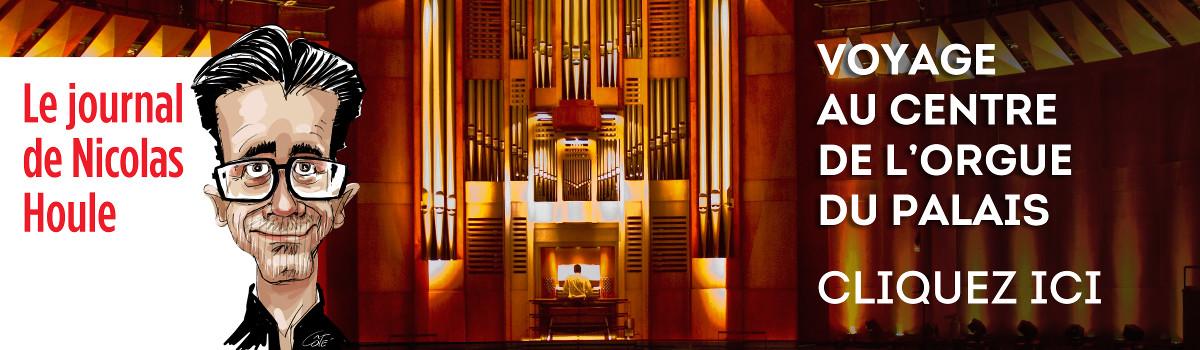 Voyage au centre de l'orgue du Palais Montcalm