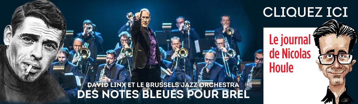 David Linx et le Brussels Jazz Orchestra : Des notes bleues pour Brel