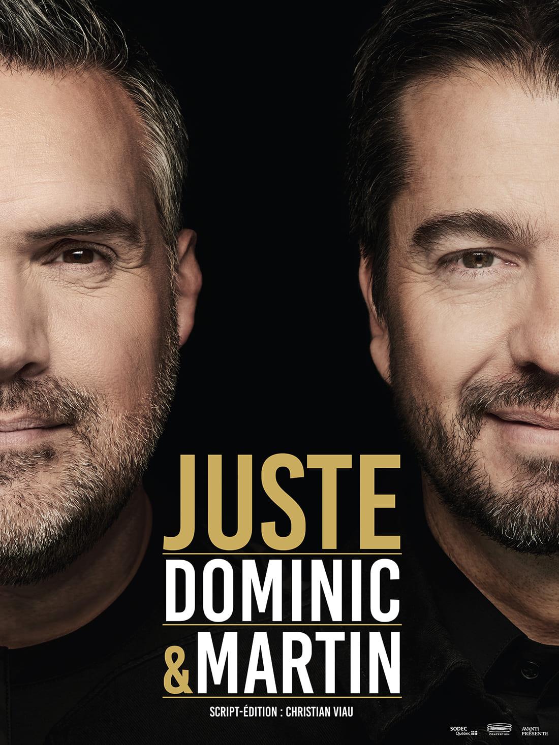 Affiche de Juste Dominic et Martin