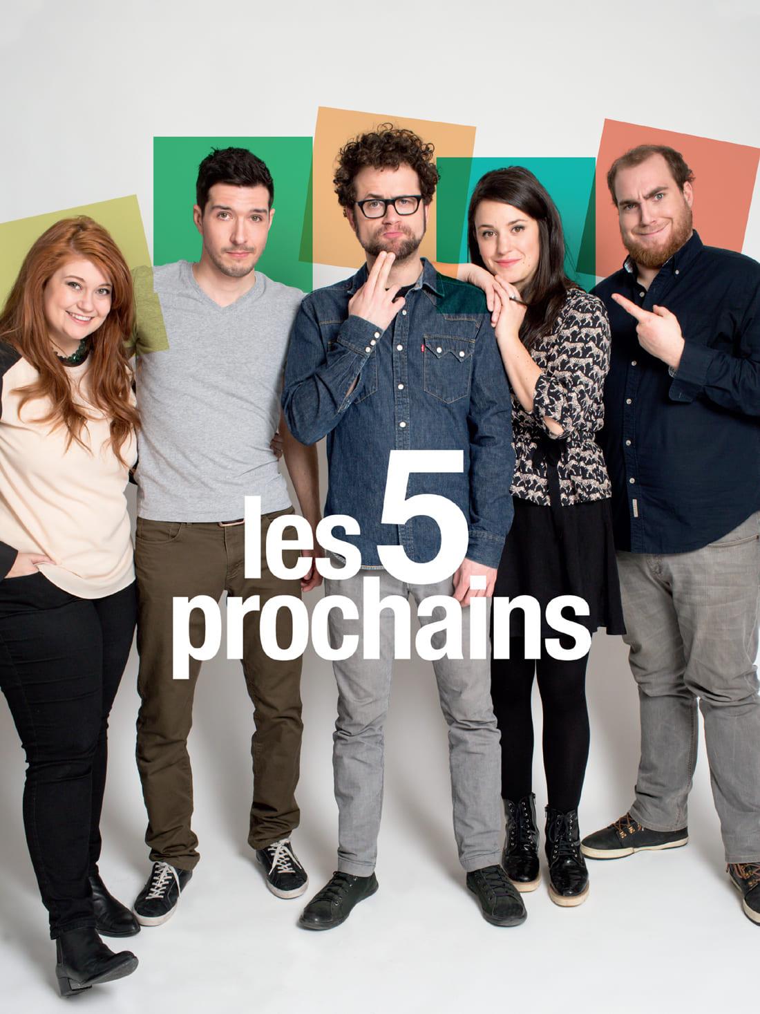 Poster for Les 5 prochains – La tournée