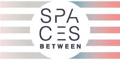 Spaces Between