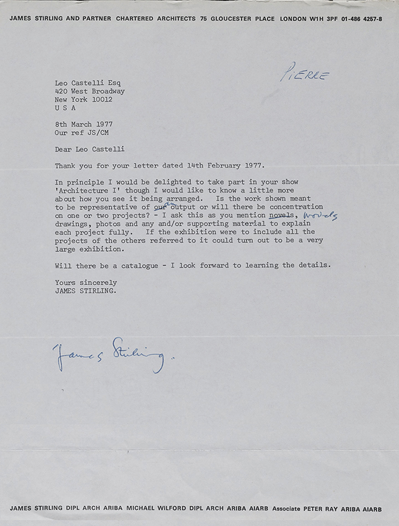 The exhibition includes  a range of ephemera, including this letter from James Stirling to gallery owner Leo Castelli detailing his concerns over how his materials would be presented in the 1977 Architecture I exhibition.