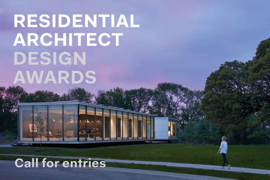 The 2019 Residential Architect Design Awards Extends Deadline