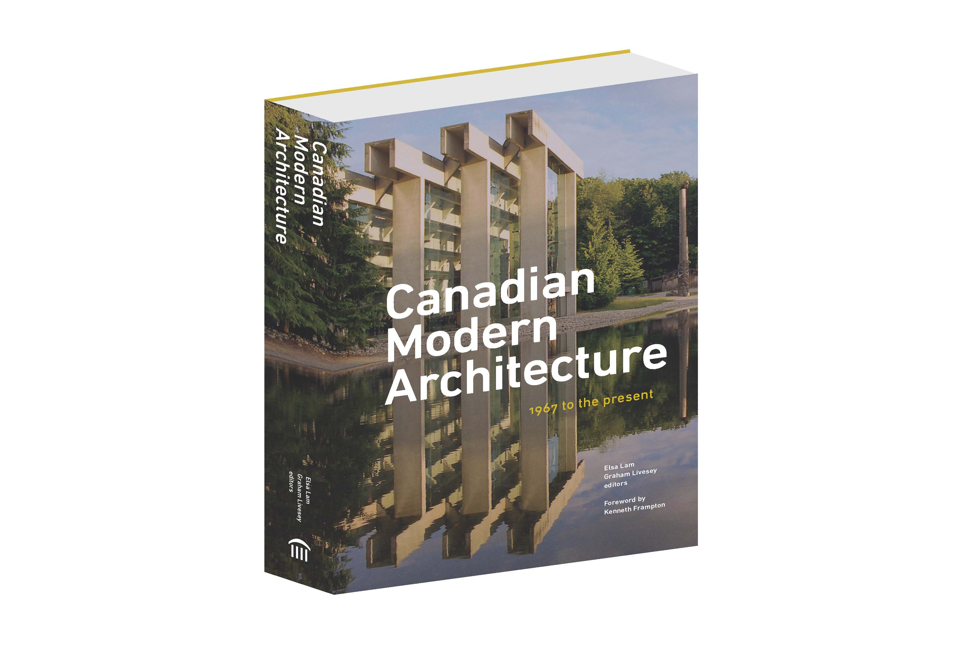 Save the date: Canadian Modern Architecture launches in Vancouver, Lethbridge, Waterloo, Toronto and Halifax