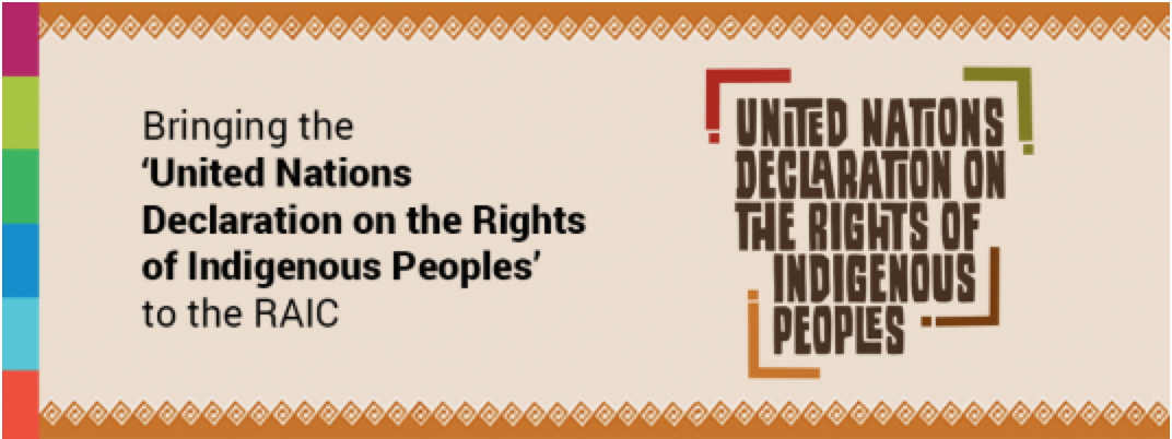 RAIC signs UN Declaration on the Rights of Indigenous People