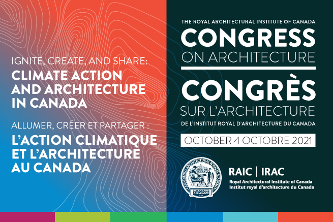RAIC Congress on Architecture to Focus on Climate Change