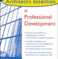 "A new reference book in the AIA Series of ""Architect's Essentials"" stresses that a continuing education strategy is important for maintaining a ""competitive edge"" rather than only professional competency."