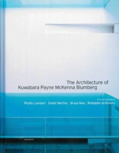 Recent Birkhauser Monograph Entitled the Architecture of Kuwabara Payne Mckenna Blumberg.