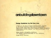 Published in June 1974, onbuildingdowntown remains an important urban design document for architects and planners.