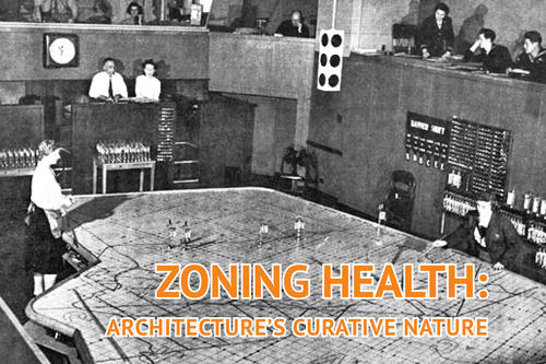 zoning health: architecture's curative nature