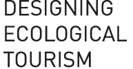 designing ecological tourism