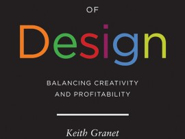 The Business of Design: Balancing Creativity and Profitability. By Keith Granet. New York: Princeton Architectural Press, 2011.