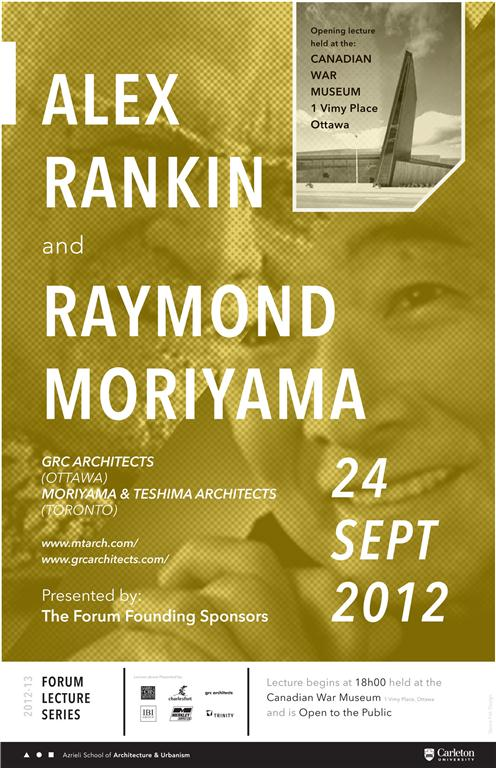 alex rankin and raymond moriyama lecture