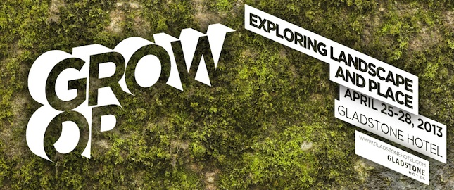 grow op: exploring landscape and place