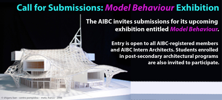 call for submissions: model behaviour exhibition