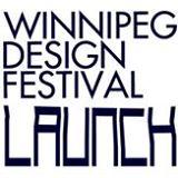 winnipeg design festival launch