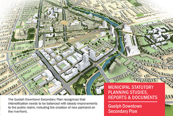 guelph downtown secondary plan by the city of guelph and urban strategies inc.