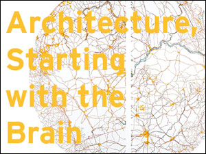 neuro logics: architecture, starting with the brain