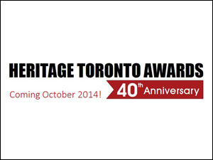 heritage toronto awards call for nominations