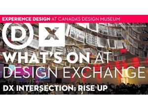 design exchange: rise up