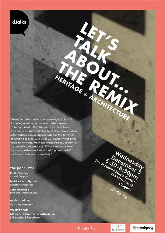 let's talk about...the remix: a discussion on heritage and architecture