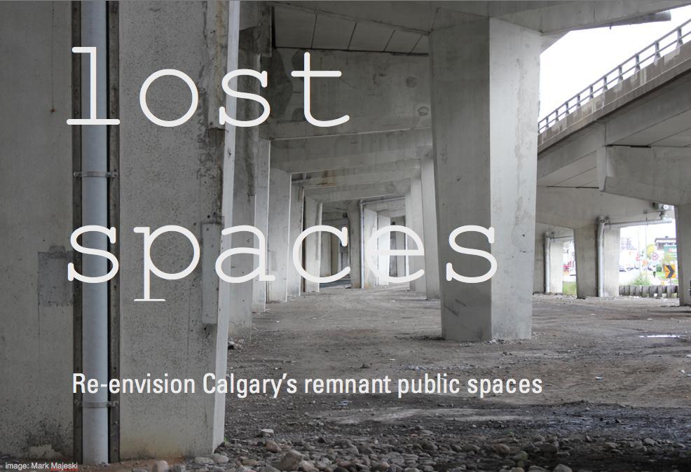 lost spaces: re-envision calgary's remnant public spaces
