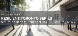 Resilience Toronto Series, Canadian Urban Institute