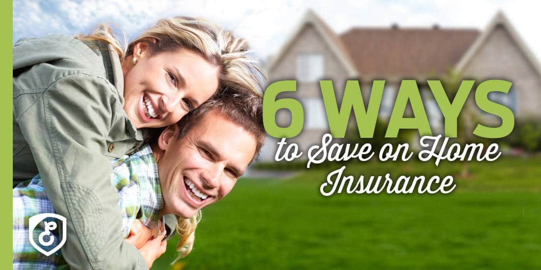 6 Ways To Save On Home Insurance