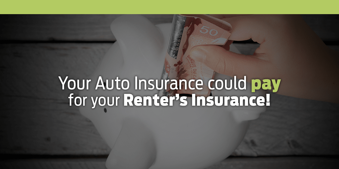 Your Auto Insurance could pay for your Renter's Insurance!