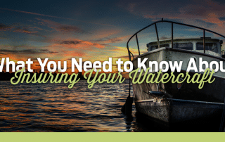 What You Need to Know About Insuring Your Watercraft