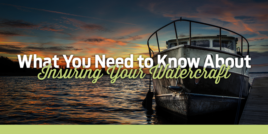 How to Insure Your Watercraft