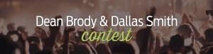 Dean Brody & Dallas Smith Contest