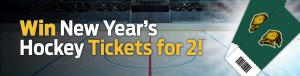 Win New Year's Hockey Tickets for 2!