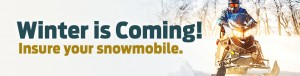 Winter is coming! Insure your snowmobile