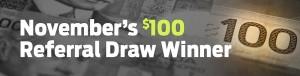 November's $100 referral winner draw