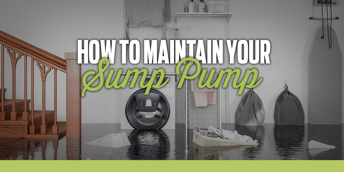 How to Maintain Your Sump Pump